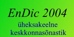 EnDic 2004 A. Maastik keskkonnasõnastik